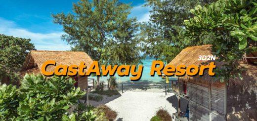 แพ็คเกจ3วัน2คืน Castaway Resort