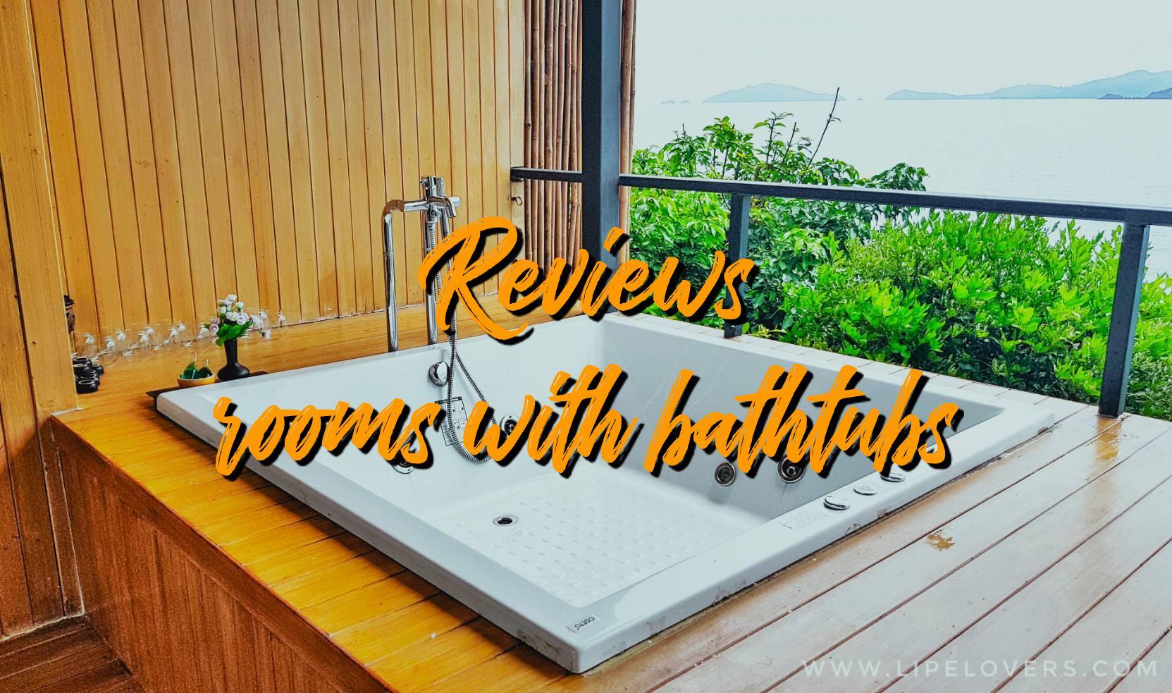 รีวิวห้องพักเกาะหลีเป๊ะ มีอ่างอาบน้ำ